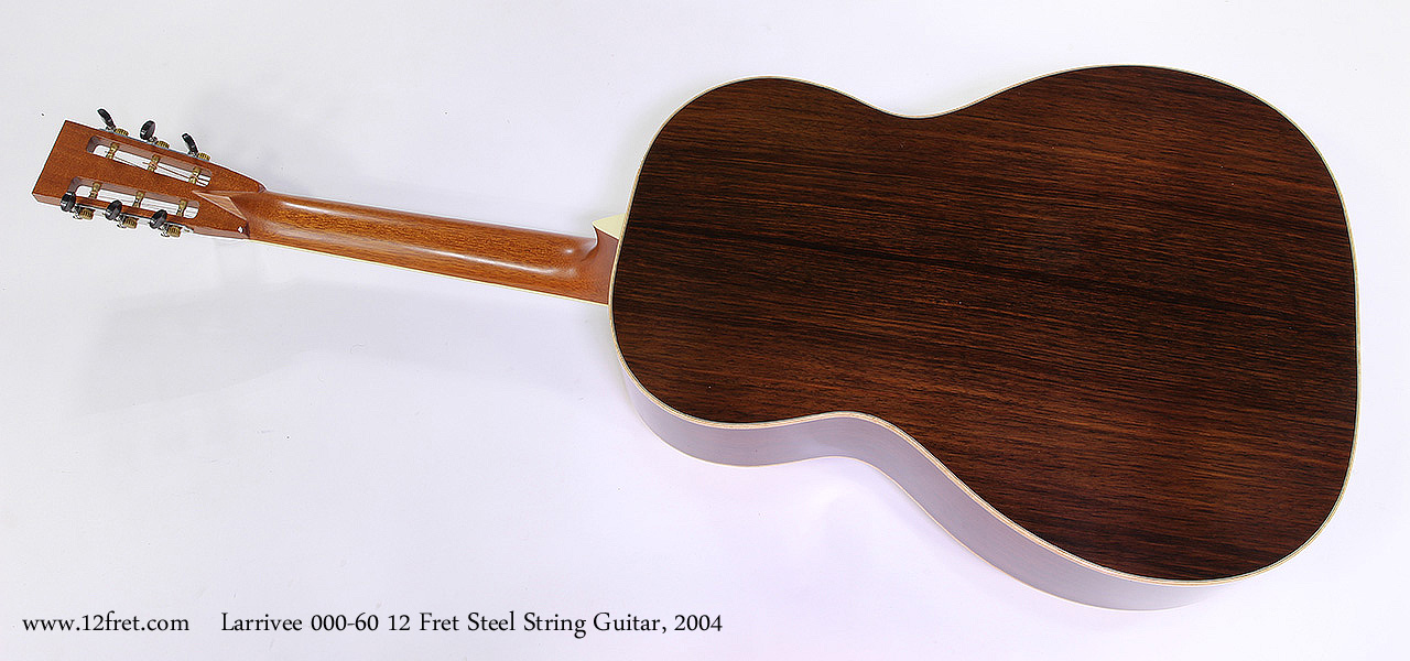 Larrivee 000-60 12 Fret Steel String Guitar, 2004 Full Rear View