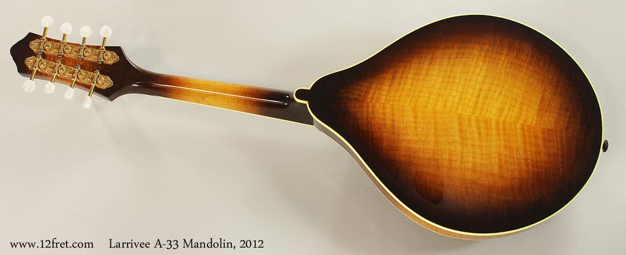 Larrivee A-33 Mandolin, 2012 Full Rear View