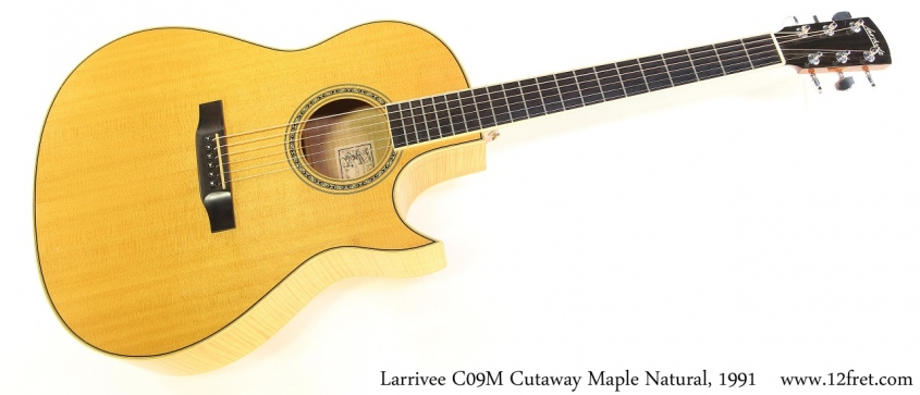 Larrivee C09M Cutaway Maple Natural, 1991 Full Front View