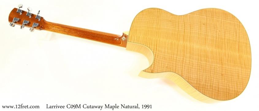 Larrivee C09M Cutaway Maple Natural, 1991 Full Rear View