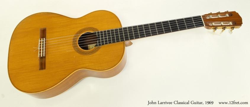 John Larrivee Classical Guitar, 1969  Full Front VIew