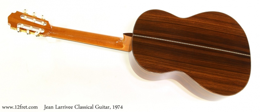 Jean Larrivee Classical Guitar, 1974  Full Rear View