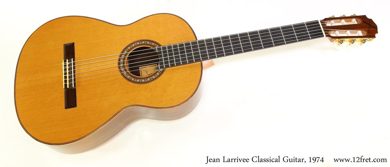 Jean Larrivee Classical Guitar, 1974  Full Front View