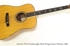 Larrivee D10 Dreadnought Steel String Guitar Natural, 1994 Full Front View