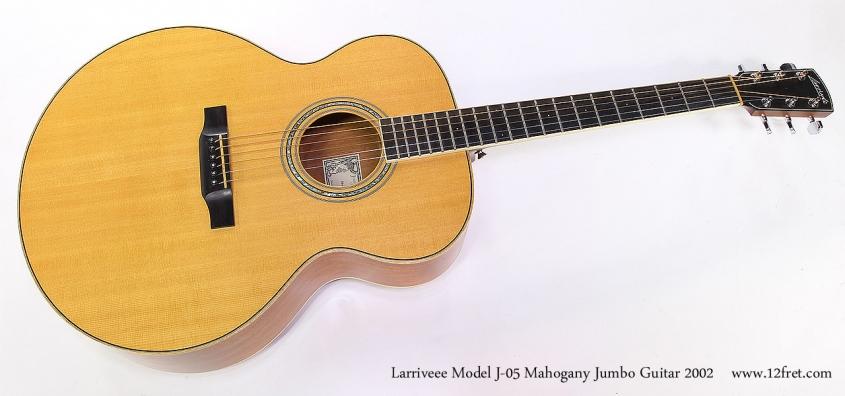 Larriveee Model J-05 Mahogany Jumbo Guitar 2002 Full Front View