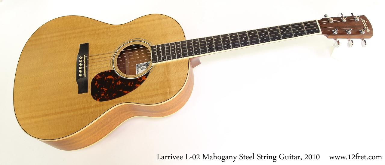 Larrivee L-02 Mahogany Steel String Guitar, 2010 Full Front View