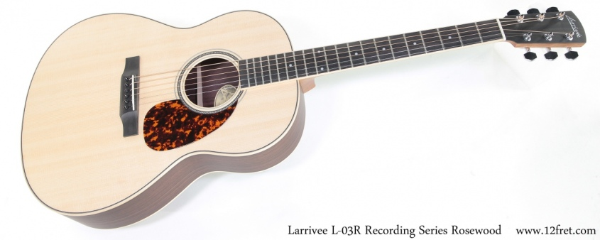 Larrivee L-03R Recording Series Rosewood Full Front View