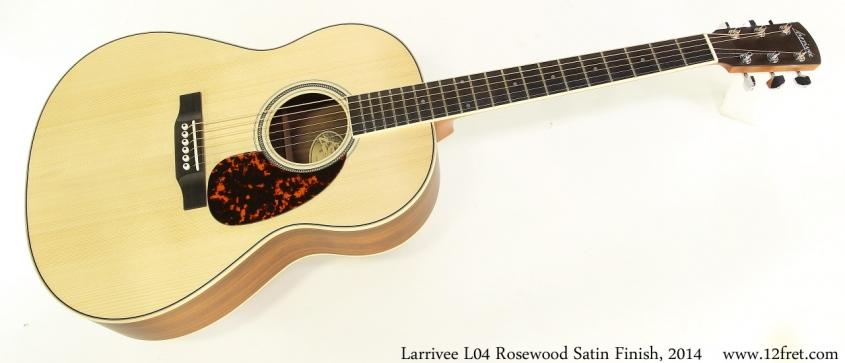 Larrivee L04 Rosewood Satin Finish, 2014 Full Front View