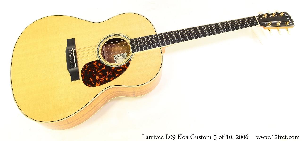 Larrivee L09 Koa Custom 5 of 10, 2006 Full Front View