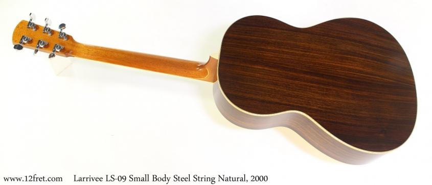 Larrivee LS-09 Small Body Steel String Natural, 2000 Full Rear View