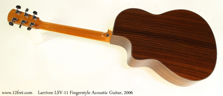 Larrivee LSV-11 Fingerstyle Acoustic Guitar, 2006 Full Rear View