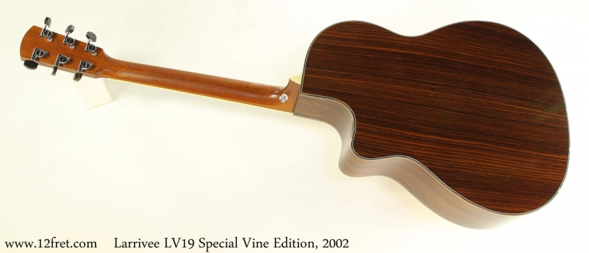 Larrivee LV19 Special Vine Edition, 2002 Full Rear View
