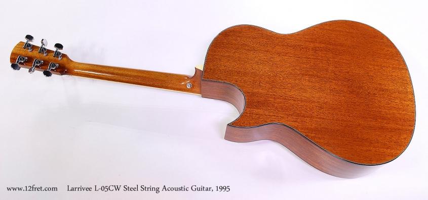 Larrivee L-05CW Steel String Acoustic Guitar, 1995 Full Rear View