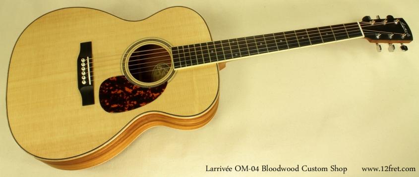 Larrivee OM-04 Bloodwood full front