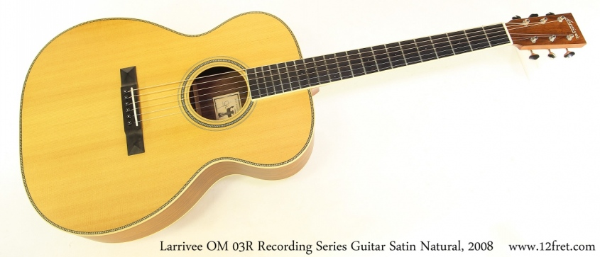 Larrivee OM 03R Recording Series Guitar Satin Natural, 2008 Full Front View