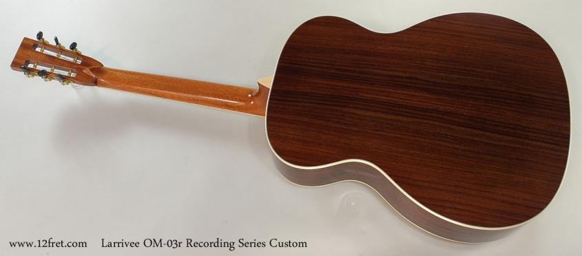 Larrivee OM-03r Recording Series Custom Full Rear View