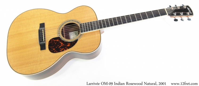 Larrivee OM-09 Indian Rosewood Natural, 2001 Full Front View