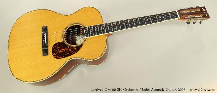 Larrivee OM-60 SH Orchestra Model Acoustic Guitar, 2005  Full Front View
