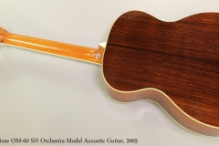 Larrivee OM-60 SH Orchestra Model Acoustic Guitar, 2005  Full Rear View