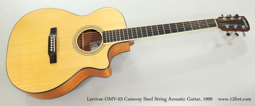 Larrivee OMV-03 Cutaway Steel String Acoustic Guitar, 1999 Full Front View