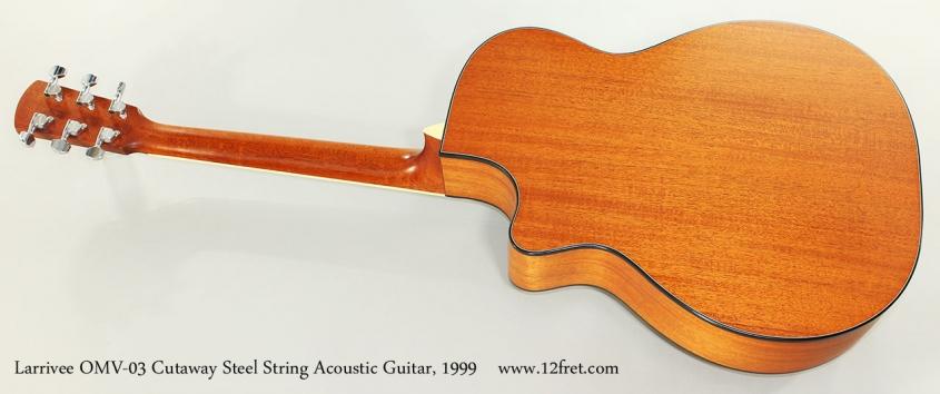 Larrivee OMV-03 Cutaway Steel String Acoustic Guitar, 1999 Full Rear View