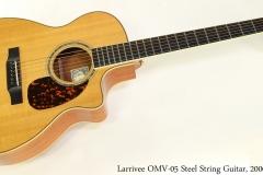 Larrivee OMV-05 Steel String Guitar, 2006 Full Front View