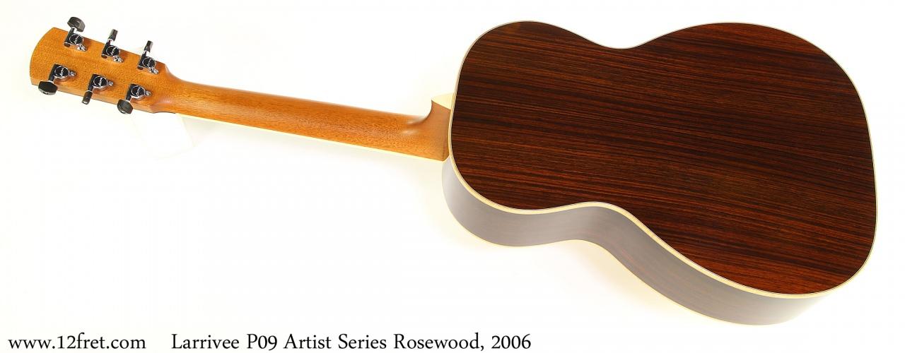 Larrivee P09 Artist Series Rosewood, 2006 Full Rear View
