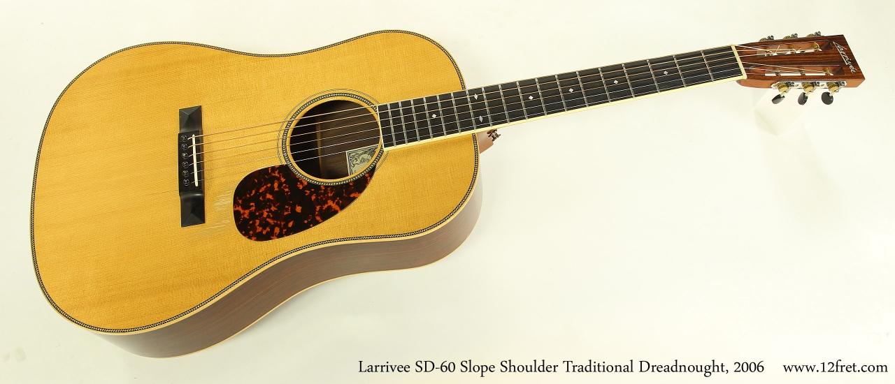 Larrivee SD-60 Slope Shoulder Traditional Dreadnought, 2006  Full Front View
