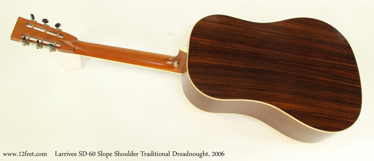 Larrivee SD-60 Slope Shoulder Traditional Dreadnought, 2006 Full Rear VIew