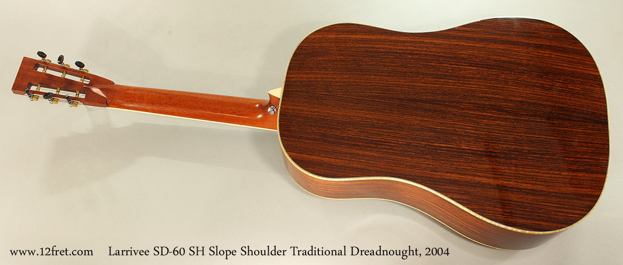 Larrivee SD-60 SH Slope Shoulder Traditional Dreadnought, 2004 Full Rear View