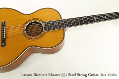 Larson Brothers Maurer 551 Steel String Guitar, late 1920s  Full Front View