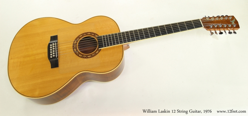 William Laskin 12 String Guitar, 1976 Full Front View