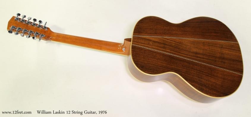 William Laskin 12 String Guitar, 1976 Full Rear View