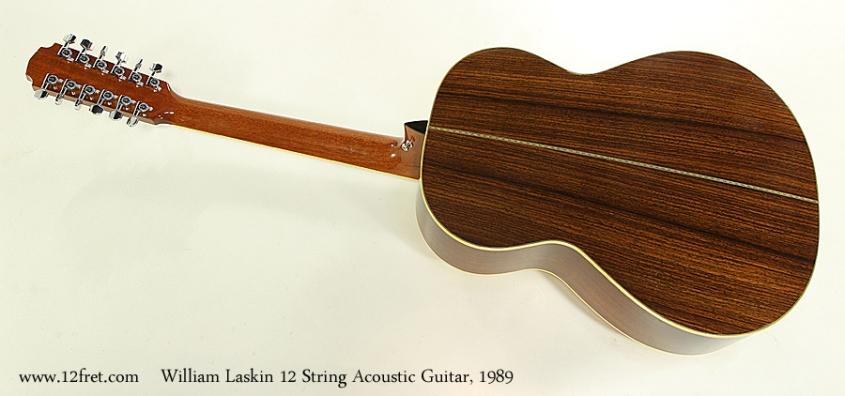 William Laskin 12 String Acoustic Guitar, 1989 Full Rear View