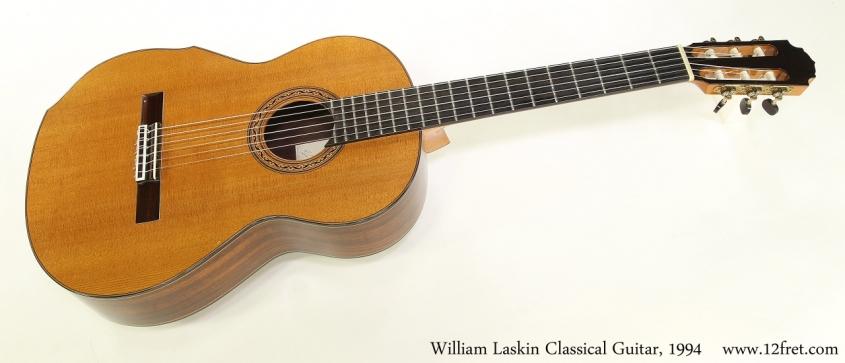 William Laskin Classical Guitar, 1994   Full Front View