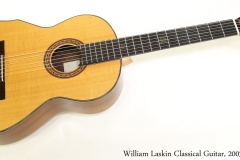 William Laskin Classical Guitar, 2003   Full Front VIew