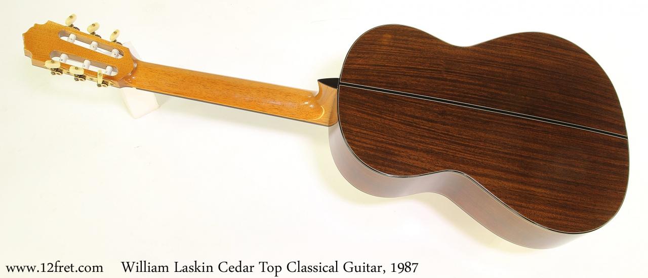 William Laskin Cedar Top Classical Guitar, 1987 Full Rear View