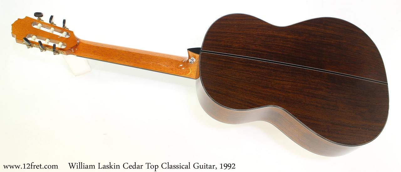 William Laskin Cedar Top Classical Guitar, 1992 Full Rear View
