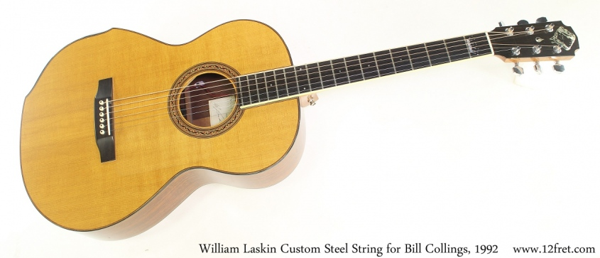 William Laskin Custom Steel String for Bill Collings, 1992 Full Front View