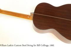 William Laskin Custom Steel String for Bill Collings, 1992 Full Rear View