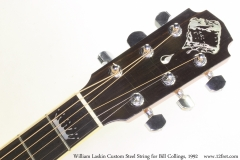 William Laskin Custom Steel String for Bill Collings, 1992 Head Front View