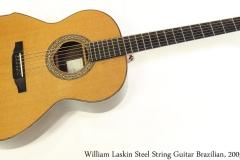 William Laskin Steel String Guitar Brazilian, 2005 Full Front View
