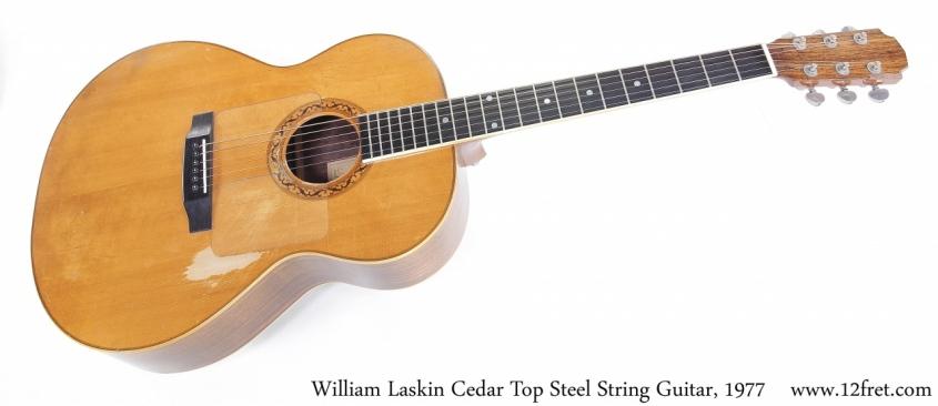 William Laskin Cedar Top Steel String Guitar, 1977 Full Front View