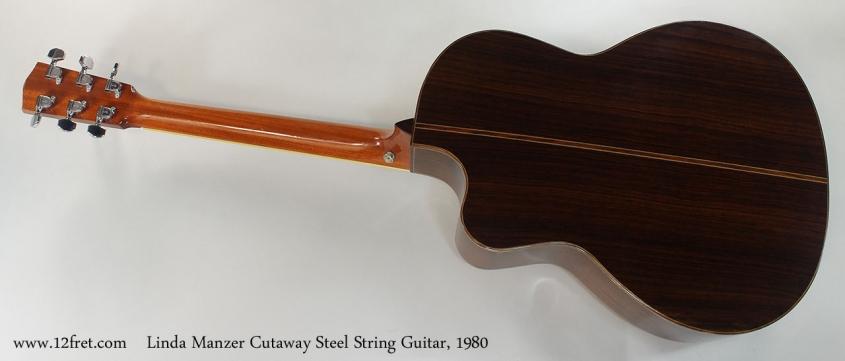 Linda Manzer Cutaway Steel String Guitar, 1980 Full Rear View
