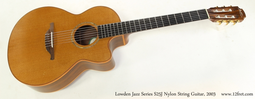Lowden Jazz Series S25J Nylon String Guitar, 2003   Full Front View