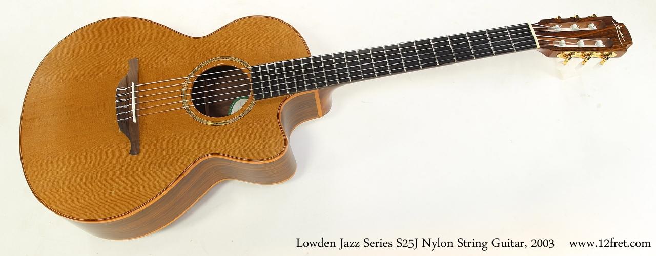Lowden Jazz Series S25J Nylon String Guitar, 2003   Full Front View