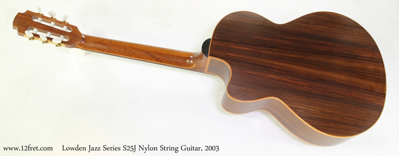 Lowden Jazz Series S25J Nylon String Guitar, 2003   Full Rear View