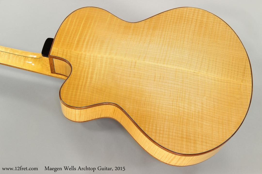 Maegen Wells Archtop Guitar, 2015  Back View