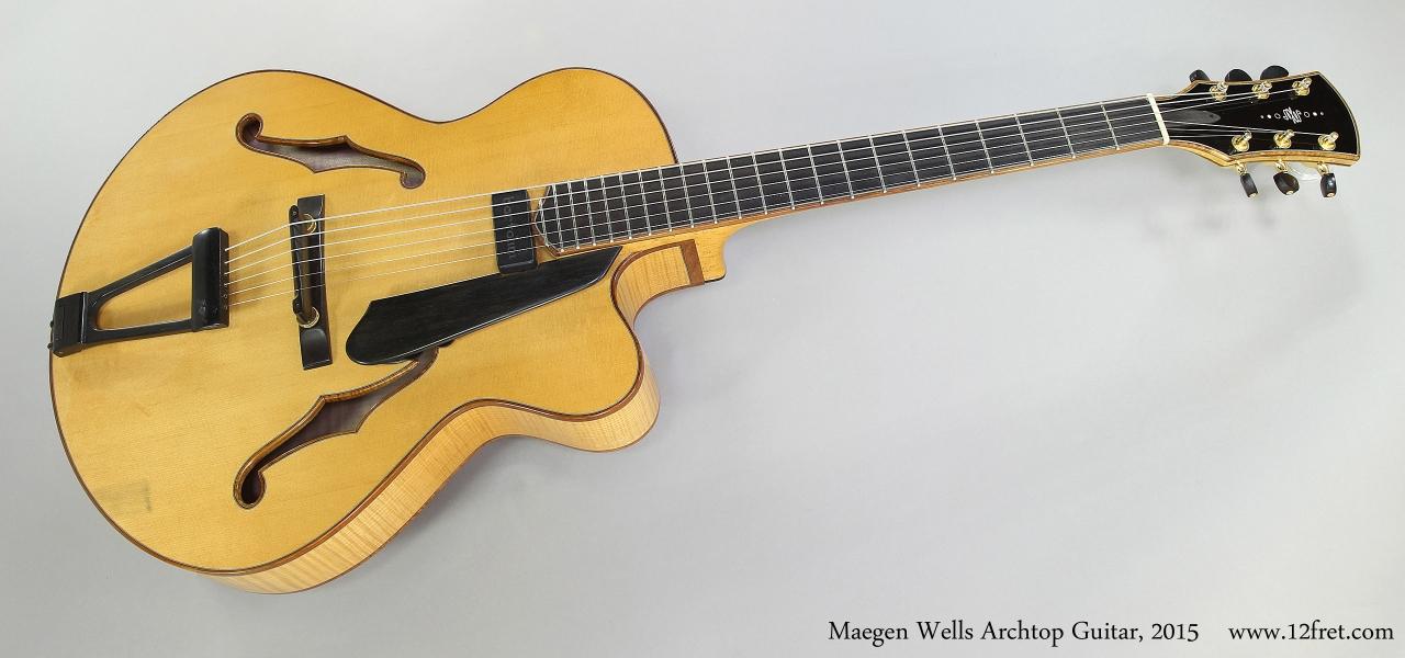 Maegen Wells Archtop Guitar, 2015  Full Front View