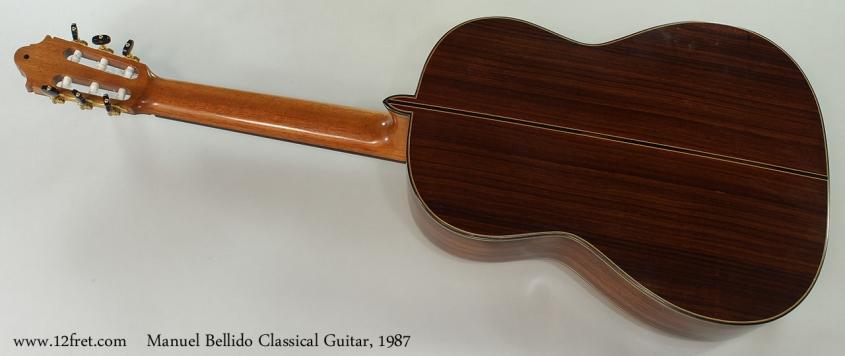 Manuel Bellido Classical Guitar, 1987 Full Rear View